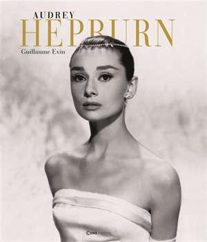 Audrey Hepburn éternelle !