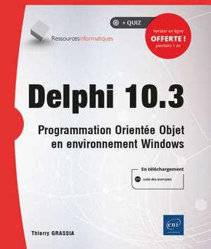 Delphi : programmation orientée objet en environnement Windows