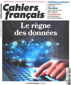 Cahiers français. n° 419, Le règne des données