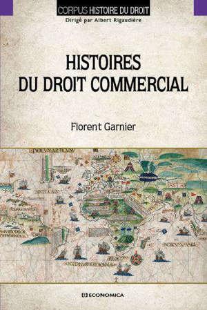 HISTOIRES DU DROIT COMMERCIAL