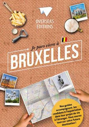 Je pars vivre à Bruxelles