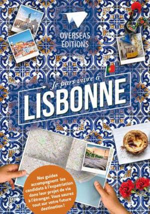 Je pars vivre à Lisbonne