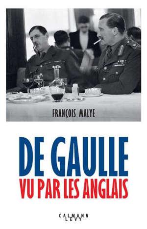 De Gaulle vu par les Anglais
