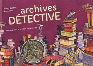 Archives détective : enquête dans le mystère des archives