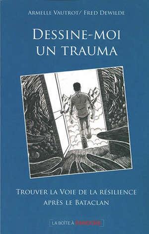 Dessine-moi un trauma : trouver la voie de la résilience après le Bataclan