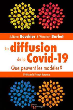 La diffusion de la Covid-19 : que peuvent les modèles ?
