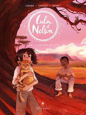 Lulu et Nelson. Volume 2, Le royaume des lions
