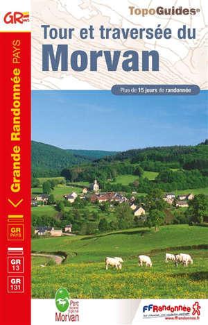 Tour et traversée du Morvan, GR Pays, GR13, GR131 : plus de 15 jours de randonnée