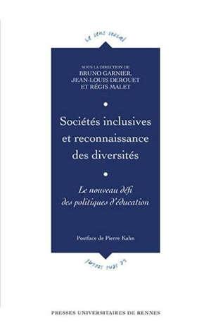 Sociétés inclusives et reconnaissance des diversités : le nouveau défi des politiques d'éducation