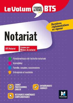 Notariat : BTS, licence pro : fondamentaux de l'activité notariale, immobilier, famille, couple, successions, entreprises et sociétés