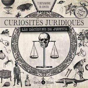 Curiosités juridiques : les décisions de justice