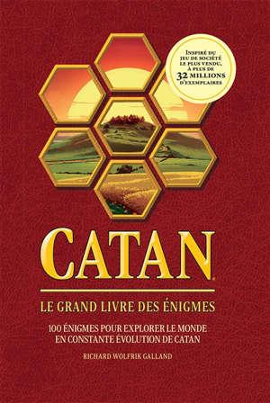 Catan : le grand livre des énigmes : 100 énigmes pour explorer le monde en constante évolution de Catan