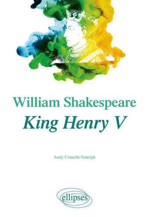 William Shakespeare, King Henry V