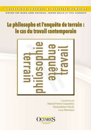 Le philosophe et l'enquête de terrain : le cas du travail contemporain