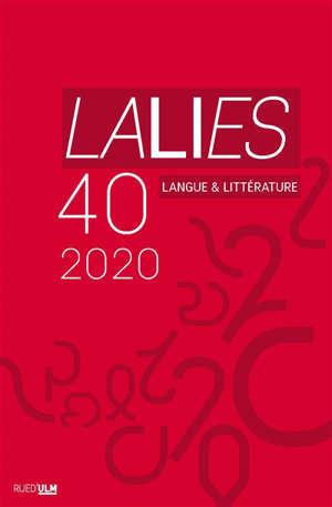 Lalies. n° 40, Actes des sessions de linguistique et de littérature, Evian-les-Bains, 25-29 août 2019