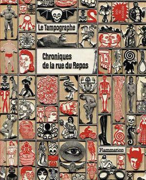 Chroniques de la rue du Repos : le Tampographe
