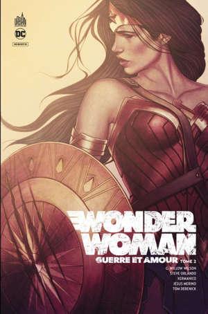 Wonder Woman, guerre et amour. Volume 2
