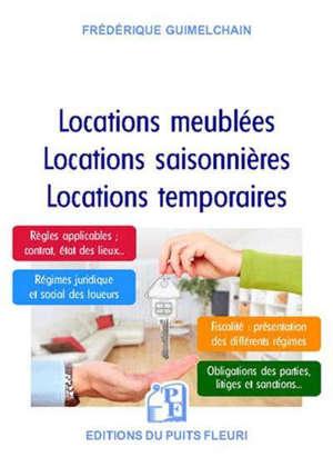 Locations meublées, locations saisonnières, locations temporaires