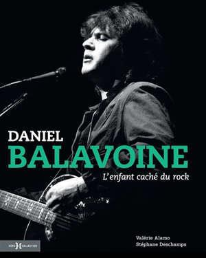 Daniel Balavoine : l'enfant caché du rock