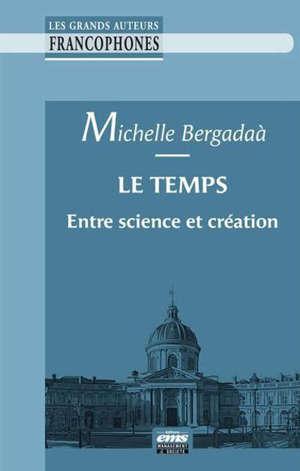 Le temps : entre science et création