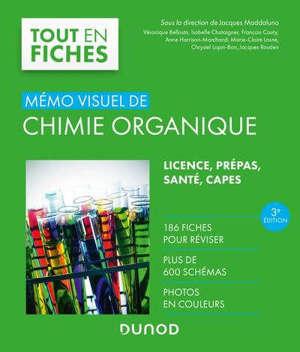 Mémo visuel de chimie organique : licence, prépas, santé, Capes