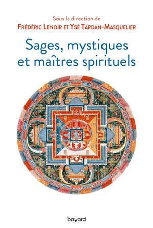 Sages, mystiques et maîtres spirituels