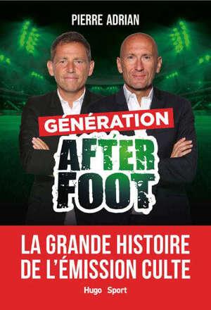 La grande histoire de l'After foot