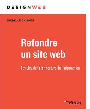 Refondre un site web : les clés de l'architecture de l'information