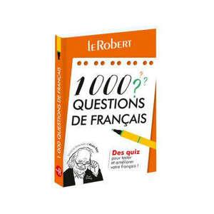 1.000 questions de français : des quiz pour tester et améliorer votre français