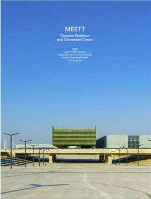 Meett : Toulouse exhibition and convention centre