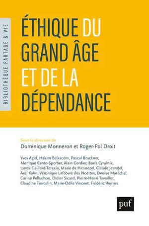 Ethique du grand âge et de la dépendance