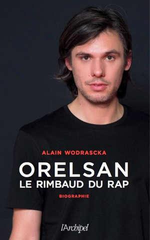 Orelsan : le Rimbaud du rap