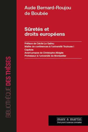 Sûretés et droits européens