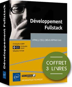 Développement fullstack : HTML5, CSS3, C#8 et ASP.NET Core : coffret 3 livres