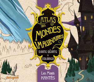 Atlas des mondes imaginaires, Les monts hantés : carte géante à colorier