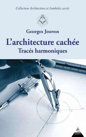 L'architecture cachée : tracés harmoniques