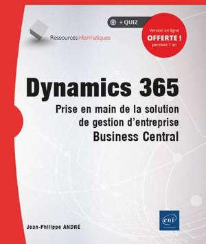 Dynamics 365 : prise en main de la solution de gestion d'entreprise Business central