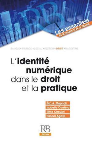 L'identité numérique dans le droit et la pratique