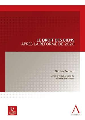 Le droit des biens après la réforme de 2020
