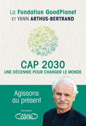 Cap 2030 : une décennie pour change le monde