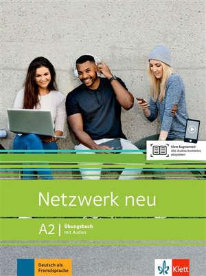 Netzwerk neu A2 : cahier d'exercices avec audio