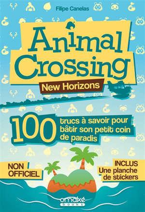 Animal Crossing : 100 trucs à savoir pour bâtir son petit coin de paradis !