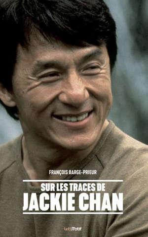 Sur les traces de Jackie Chan
