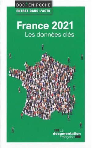 France 2021 : les données clés