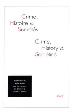 Crime, histoire et sociétés. n° 1 (2020)