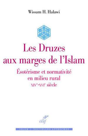 Les druzes en marge de l'islam