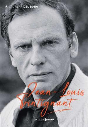 Jean-Louis Trintignant : une vie de cinéma