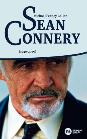 Sean Connery : 1930-2020