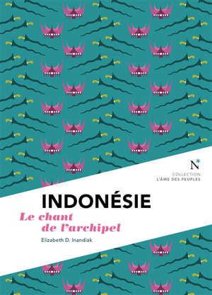 Indonésie : reine des mers du Sud