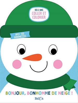 Bonjour, bonhomme de neige !